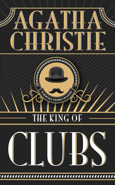 The King of Clubs, Agatha Christie