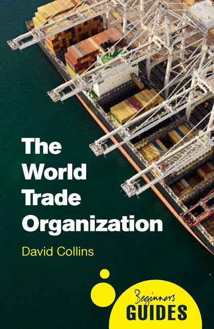 The World Trade Organization, David Collins
