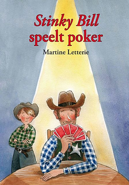 Stinky Bill speelt poker, Martine Letterie