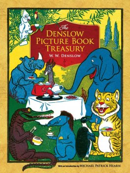 The Denslow Picture Book Treasury, W.W.Denslow