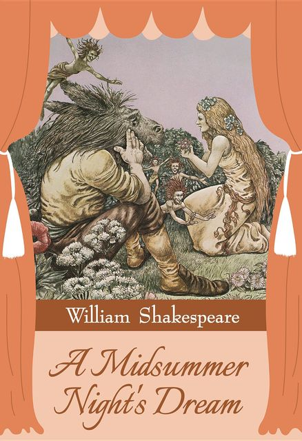 A Midsummer Night's Dream, William Shakespeare, GP Editors