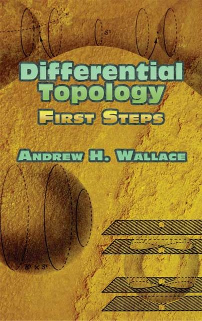 Differential Topology, Andrew Wallace