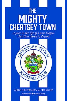 The Mighty Chertsey Town, Alice Graysharp