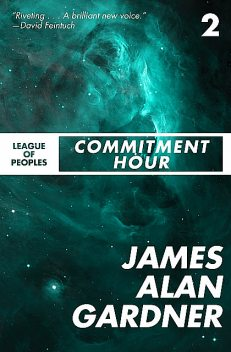 Commitment Hour, James Alan Gardner