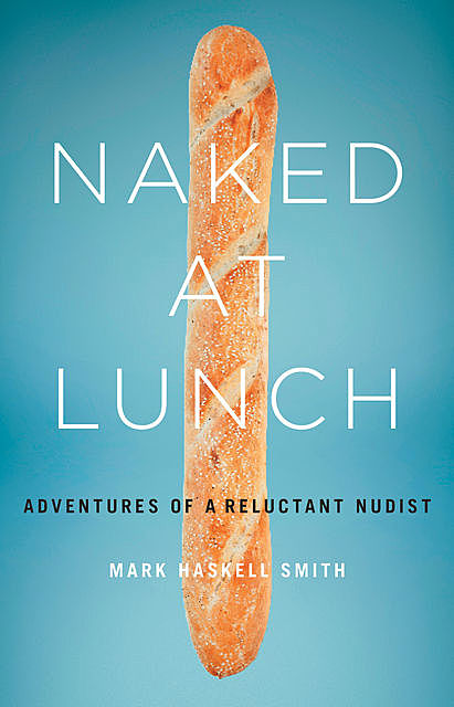 Naked at Lunch, Mark Smith