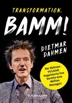 Transformation. Bamm, Dietmar Dahmen, Marcus Bond