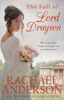 The Fall of Lord Drayson (Tanglewood Book 1), Rachael Anderson