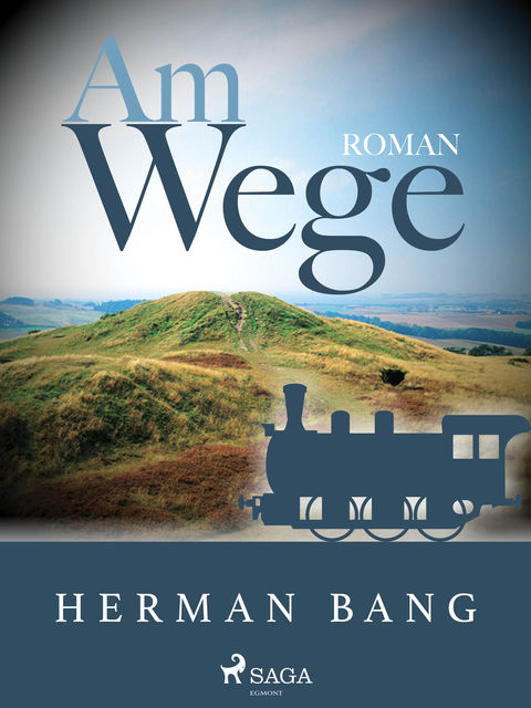 Am Wege, Herman Bang