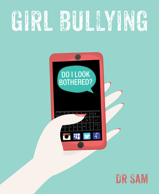 Girl Bullying, Sam Littlemore
