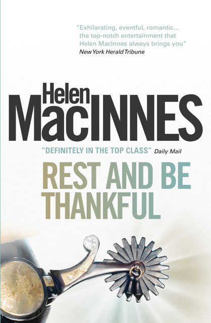 Rest and Be Thankful, Helen MacInnes