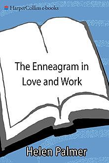 The Enneagram in Love and Work, Helen Palmer