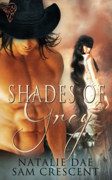 Shades of Grey, Sam Crescent, Natalie Dae