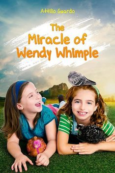 The Miracle of Wendy Whimple, Attilio Guardo