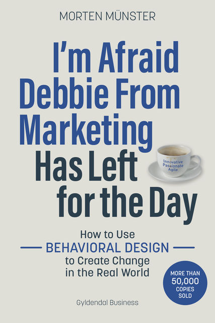 I'm Afraid Debbie From Marketing Has Left for the Day, Morten Münster