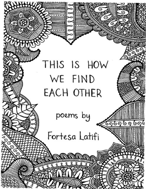 This Is How We Find Each Other, Fortesa Latifi