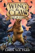 Wing & Claw #3: Beast of Stone, Linda Sue Park
