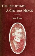 The Philippines A Century Hence, José Rizal