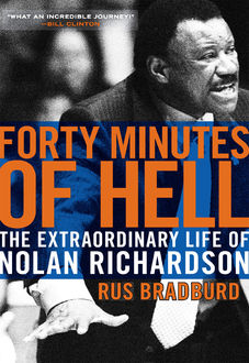 Forty Minutes of Hell, Rus Bradburd