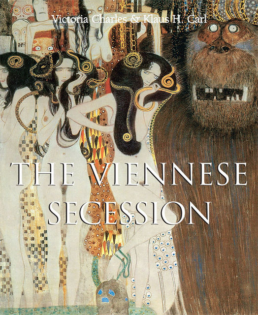 The Viennese Secession, Victoria Charles, Carl Klaus