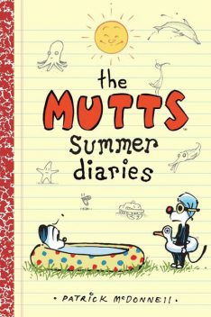 The Mutts Summer Diaries, Patrick McDonnell
