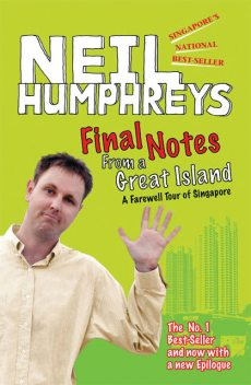 Final Notes From A Great Island, Neil Humphreys