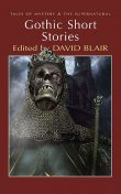 Gothic Short Stories, David Stuart Davies, David Blair