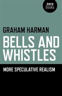Bells and Whistles, Graham Harman