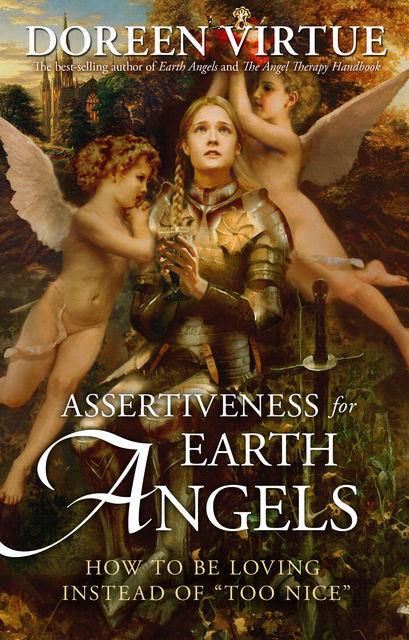 Assertiveness for Earth Angels, Doreen Virtue