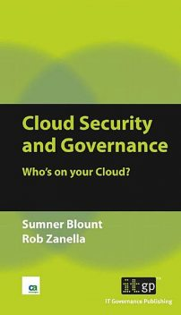Cloud Security and Governance, Rob Zanella, Sumner Blount