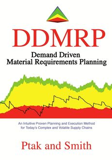 Demand Driven Material Requirements Planning (DDMRP), Carol Ptak, Chad Smith