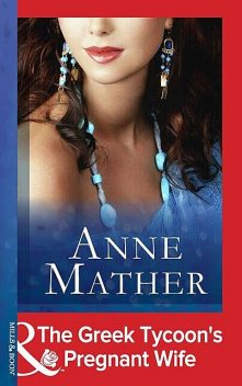 The Greek Tycoon's Pregnant Wife, Anne Mather