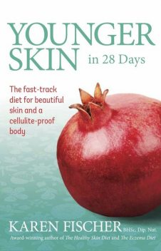 Younger Skin in 28 Days, Karen Fischer
