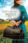 Love on the Mend, Karen Witemeyer