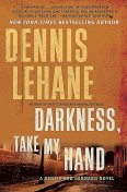 Darkness, Take My Hand, Dennis Lehane