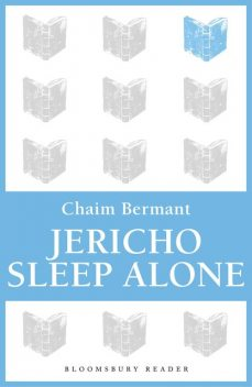 Jericho Sleep Alone, Chaim Bermant