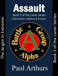 Assault: The Ja-gee In Extremis: Book 3 of the Laner Series, Paul Arthurs