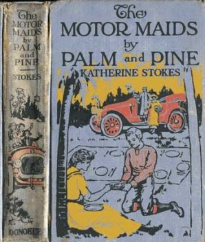 The Motor Maids by Palm and Pine, Katherine Stokes