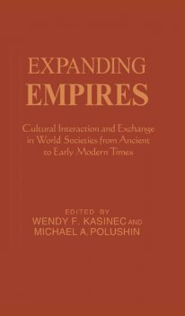 Expanding Empires, Wendy F. Kasinec