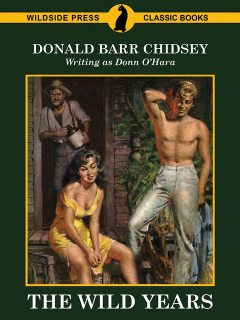 The Wild Years, Donald Barr Chidsey
