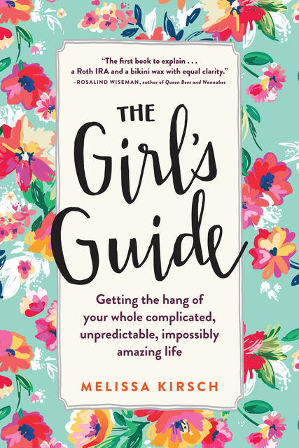 The Girl's Guide, Melissa Kirsch