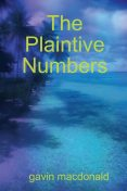 The Plaintive Numbers, Gavin Macdonald