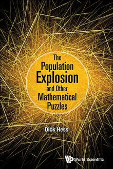 The Population Explosion and Other Mathematical Puzzles, Dick Hess