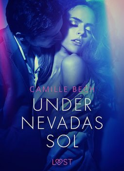 Under Nevadas sol, Camille Bech