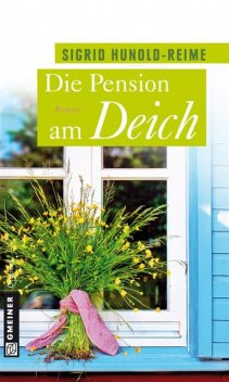Die Pension am Deich, Reime, Sigrid Hunold