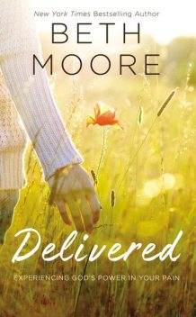 Delivered, Beth Moore