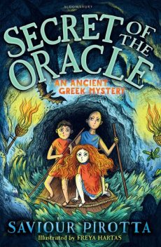 Secret of the Oracle: An Ancient Greek Mystery, Saviour Pirotta