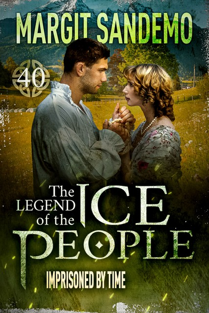 The Ice People 40 – Imprisoned by time, Margit Sandemo