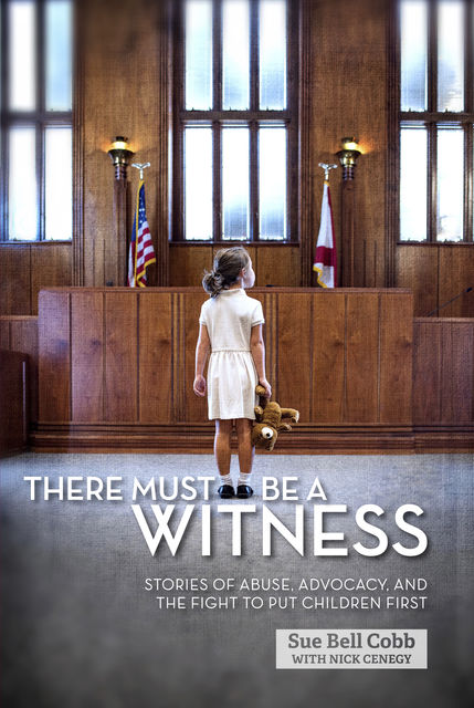 There Must Be a Witness, Nick Cenegy, Sue Bell Cobb