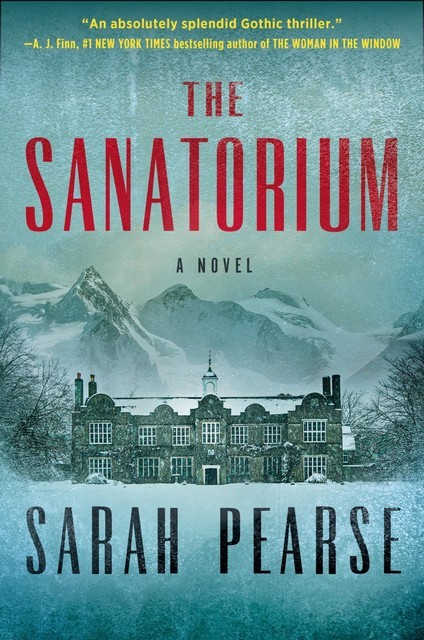 The Sanatorium, Sarah Pearse