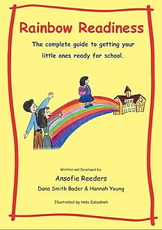 Rainbow Readiness, Ansofie Reeders, Dana Smith Bader, Hannah Young